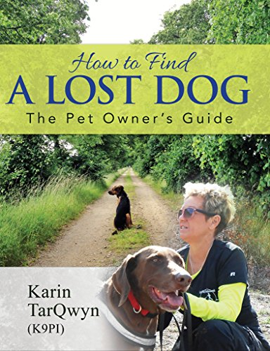 How to Find a Lost Dog: The Pet Owner's Guide
