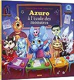 Azuro à l'école des monstres (petit format)