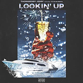 Lookin' Up (feat. Elias Burbick)