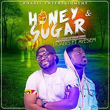 Honey & Sugar (feat. Ayesem)