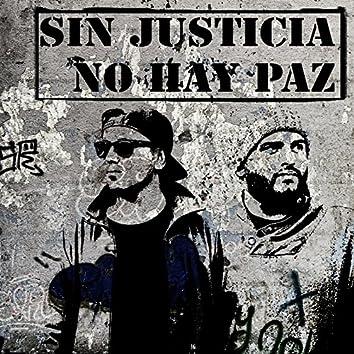 Sin Justicia No Hay Paz (Remix) - Single