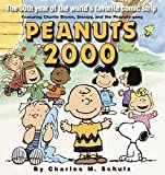 Peanuts 2000: The 50th Year of the World's Most Favorite Comic Strip Featuring Charlie Brown, Snoopy, and the Peanuts Gang