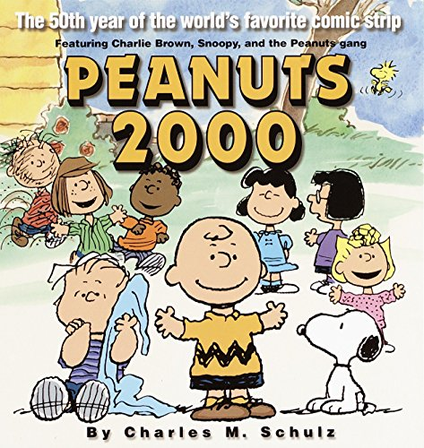 Peanuts 2000: The 50th Year of the World's Most Favorite Comic Strip Featuring Charlie Brown, Snoopy, and the Peanuts Gangの詳細を見る