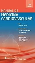 Manual de medicina cardiovascular, 4.ª ed. (Lippincott Williams & Wilkins Handbook) (Spanish Edition)