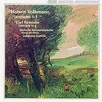 Robert Volkmann, Carl Reinecke: Serenades by VOLKMANN (1994-11-29)