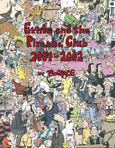 Ernie and the Piranha Club 2001-2002