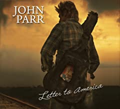 Letter To America by John Parr 2011-05-04