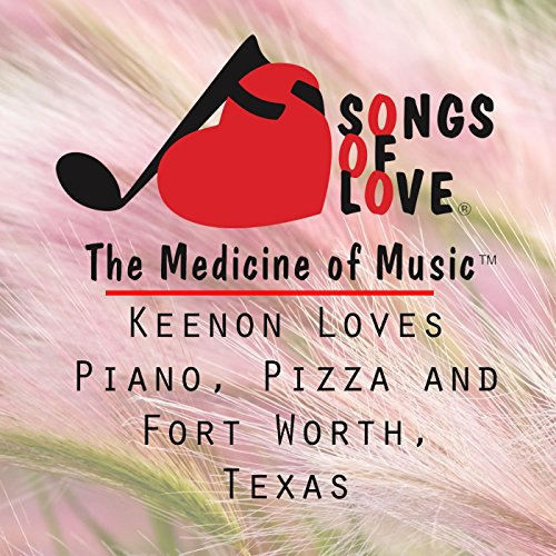 Keenon Loves Piano, Pizza and Fort Worth, Texas