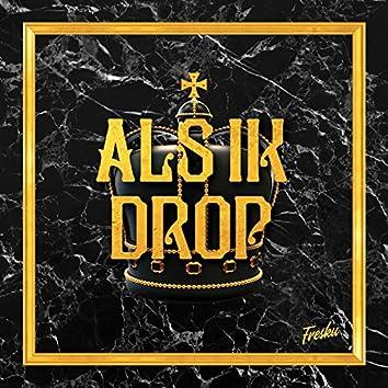 Als Ik Drop