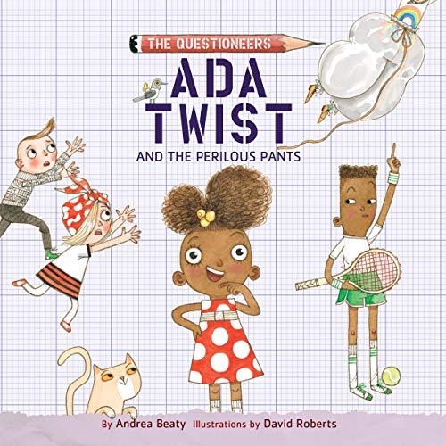 Ada Twist and the Perilous Pants audiobook cover art