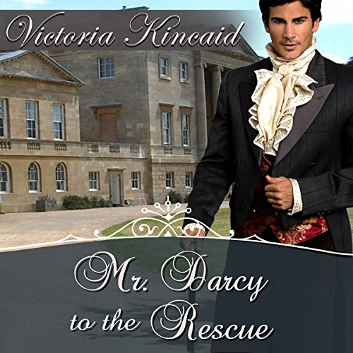 Mr. Darcy to the Rescue     A Pride and Prejudice Variation              By:                                                                                                                                 Victoria Kincaid,                                                                                        A Lady                               Narrated by:                                                                                                                                 Emma Lysy                      Length: 5 hrs and 22 mins     4 ratings     Overall 3.8