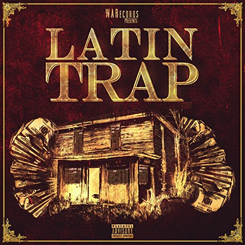 Latin Trap [Explicit]