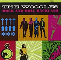 ROCK'N'ROLL BACKLASH by WOGGLES