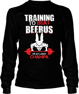 Training to Beat Champa T Shirt, Beerus T Shirt - Long Sleeve Tees
