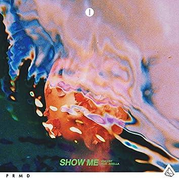 Show Me (feat. Aviella)