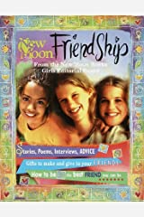 Friendship: How to Make, Keep, and Grow Your Friendships Paperback