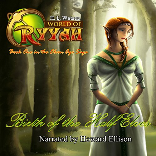 Birth of the Half Elves audiobook cover art