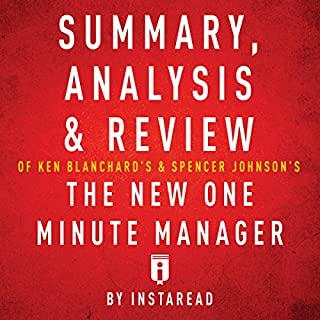 Summary, Analysis & Review of Ken Blanchard's & Spencer Johnson's The New One Minute Manager by Instaread                   Auteur(s):                                                                                                                                 Instaread                               Narrateur(s):                                                                                                                                 Sam Scholl                      Durée: 22 min     Pas de évaluations     Au global 0,0