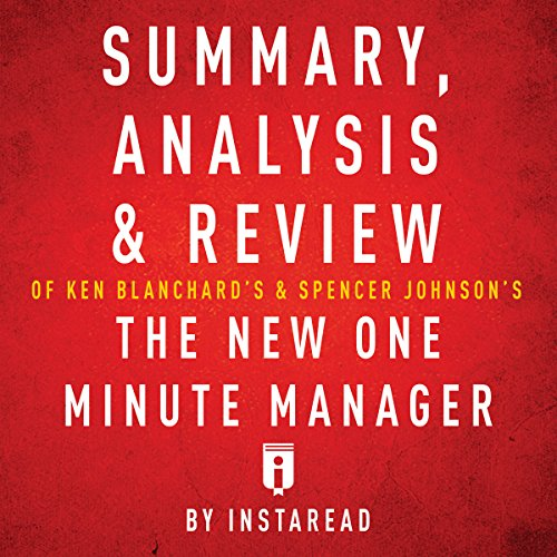 Summary, Analysis & Review of Ken Blanchard's & Spencer Johnson's The New One Minute Manager by Instaread Titelbild