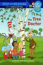 The Tree Doctor (Turtleback School & Library Binding Edition) (Sir Cat in the Hat Knows a Lot about That! Level 2)