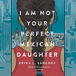 I Am Not Your Perfect Mexican Daughter cover art