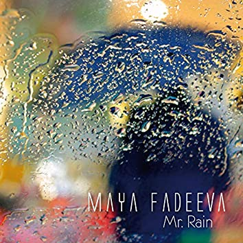 Mr. Rain
