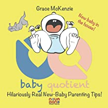 Baby Quotient - Hilariously Real New Baby Parenting Tips