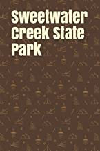 Sweetwater Creek State Park: Blank Lined Journal for Georgia Camping, Hiking, Fishing, Hunting, Kayaking, and All Other Ou...