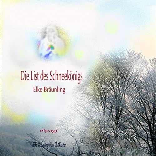 Die List des Schneekönigs Titelbild