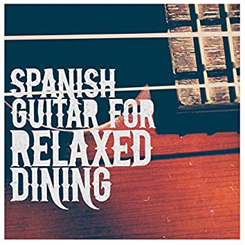 Spanish Guitar for Relaxed Dining