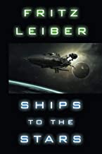 Ships to the Stars