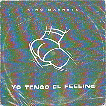 Yo Tengo el Feeling