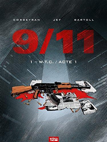 9/11 - Tome 01: W.T.C.
