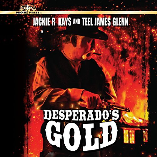 Desperado's Gold audiobook cover art