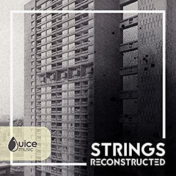 Strings Reconstructed