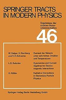 Springer Tracts in Modern Physics: Ergebnisse Der Exakten Naturwissenschaften Volume 46