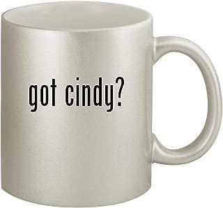 got cindy? - Ceramic 11oz Silver Coffee Mug, Silver