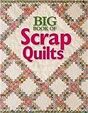 Big Book of Scrap Quilts