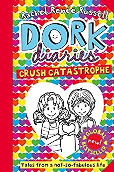 Dork Diaries: Crush Catastrophe by [Rachel Renee Russell]
