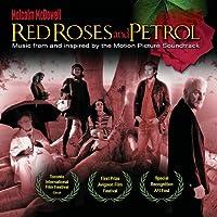 Red Roses & Petrol
