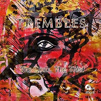 Trembles