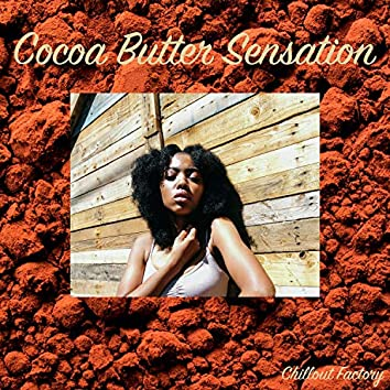 Cocoa Butter Sensation (feat. Metsi)