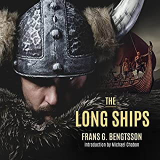 The Long Ships                   By:                                                                                                                                 Frans G. Bengtsson,                                                                                        Michael Meyer,                                                                                        Michael Chabon                               Narrated by:                                                                                                                                 Michael Page                      Length: 20 hrs and 12 mins     271 ratings     Overall 4.6