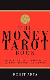 The Money Tarot Book: Make The Right Decisions To Attract Financial Abundance