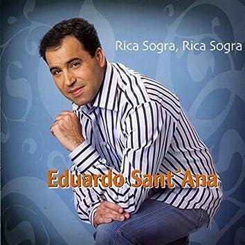 Rica Sogra, Rica Sogra