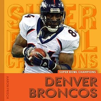 Denver Broncos  Super Bowl Champions