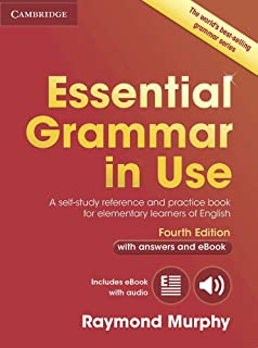 Essential Grammar in Use with Answers and Interactive eBook: A Self-Study Reference and Practice Book for Elementary Learn...