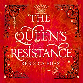 The Queen's Resistance      The Queen's Rising, Book 2               By:                                                                                                                                 Rebecca Ross                               Narrated by:                                                                                                                                 Suzanne Elise Freeman,                                                                                        Charlie Thurston                      Length: 12 hrs and 32 mins     3 ratings     Overall 4.7
