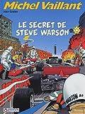 Michel Vaillant, Tome 28 - Le secret de Steve Warson