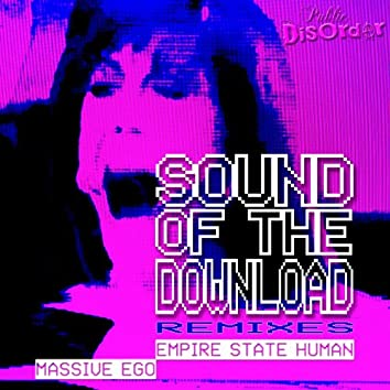 Sound Of The Download Remixes